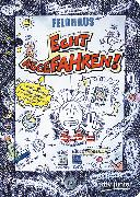 Cover-Bild zu Echt abgefahren! von Feldhaus, Hans-Jürgen