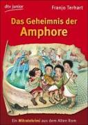Cover-Bild zu Das Geheimnis der Amphore von Terhart, Franjo