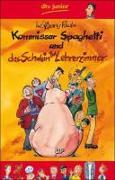 Cover-Bild zu Kommissar Spaghetti und das Schwein im Lehrerzimmer von Pauls, Wolfgang