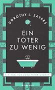 Cover-Bild zu Ein Toter zu wenig (Neuausgabe) von Sayers, Dorothy L.