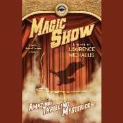 Cover-Bild zu Magic Show von Michaelis, Lawrence