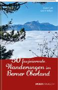 Cover-Bild zu 50 faszinierende Wanderungen im Berner Oberland