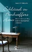 Cover-Bild zu Schlüssel zu Bonhoeffers Haus (eBook) von Fabrycky, Laura M.