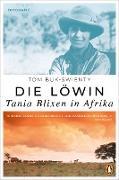 Cover-Bild zu Die Löwin. Tania Blixen in Afrika (eBook) von Buk-Swienty, Tom