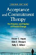 Cover-Bild zu Acceptance and Commitment Therapy, Second Edition (eBook) von Hayes, Steven C.