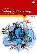 Cover-Bild zu Die biografische Haltung von Kerkhoff, Barbara