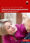 Cover-Bild zu Lehrbuch für Betreuungsassistenten (eBook) von Wohlfahrtswerk für Baden-Württemberg (Hrsg.)