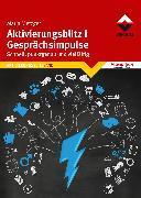 Cover-Bild zu Aktivierungsblitz I Gesprächsimpulse (eBook) von Metzger, Maria