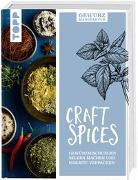 Cover-Bild zu Gewürzmanufaktur Craft Spices von Iburg, Anne