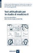 Cover-Bild zu Test attitudinale per lo studio di medicina II von Centre pour le développement de tests et le diagnostic, Université de Fribourg (Svizzera) in collaborazione con ITB Consulting (Hrsg.)