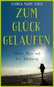 Cover-Bild zu eBook Zum Glück gelaufen - Meine Reise auf dem Jakobsweg