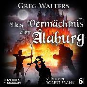 Cover-Bild zu eBook Das Vermächtnis der Âlaburg - Die Farbseher Saga, (ungekürzt)