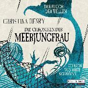 Cover-Bild zu eBook Die Chroniken der Meerjungfrau - Der Fluch der Wellen