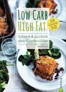 Cover-Bild zu Low Carb High Fat von Faerber, Jane