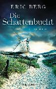 Cover-Bild zu Berg, Eric: Die Schattenbucht (eBook)