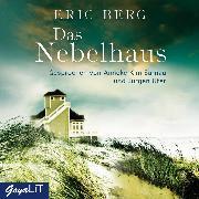 Cover-Bild zu Berg, Eric: Das Nebelhaus (Audio Download)