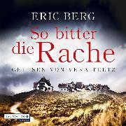 Cover-Bild zu Berg, Eric: So bitter die Rache (Audio Download)