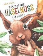 Cover-Bild zu Pfister, Marcus: Wer hat die Haselnuss geklaut?