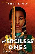 Cover-Bild zu Forna, Namina: The Gilded Ones #2: The Merciless Ones