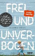 Cover-Bild zu Mierau, Susanne: Frei und unverbogen (eBook)