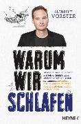 Cover-Bild zu Vorster, Albrecht: Warum wir schlafen