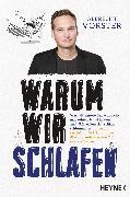 Cover-Bild zu Vorster, Albrecht: Warum wir schlafen (eBook)
