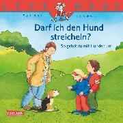 Cover-Bild zu Vinkelau, Inga: LESEMAUS: Darf ich den Hund streicheln? - So gehst du mit Hunden um (eBook)