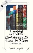 Cover-Bild zu Schneider, Hansjörg: Hunkeler und die Augen des Ödipus (eBook)
