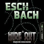 Cover-Bild zu Eschbach, Andreas: Hide*Out - Black*Out-Trilogie, Teil 2 (Ungekürzt) (Audio Download)