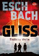 Cover-Bild zu Eschbach, Andreas: Gliss. Tödliche Weite (eBook)