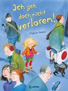 Cover-Bild zu Geisler, Dagmar: Ich geh doch nicht verloren!