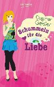 Cover-Bild zu Geisler, Dagmar: Schummeln für die Liebe (eBook)