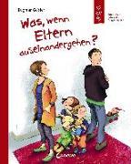 Cover-Bild zu Geisler, Dagmar: Was, wenn Eltern auseinandergehen?