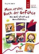 Cover-Bild zu Geisler, Dagmar: Mein erstes Buch der Gefühle - Von Wut, Streit und Gummibärchen
