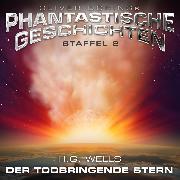 Cover-Bild zu Wells, H.G.: Phantastische Geschichten, Der todbringende Stern (Audio Download)