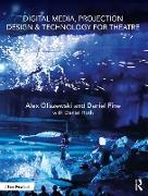 Cover-Bild zu Oliszewski, Alex: Digital Media, Projection Design, and Technology for Theatre (eBook)