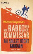 Cover-Bild zu Bergmann, Michel: Der Rabbi und der Kommissar: Du sollst nicht morden