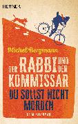 Cover-Bild zu Bergmann, Michel: Der Rabbi und der Kommissar: Du sollst nicht morden (eBook)