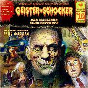Cover-Bild zu Warren, Earl: Geister-Schocker, Folge 10: Der magische Schrumpfkopf (Audio Download)