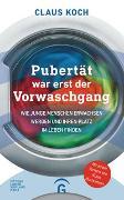Cover-Bild zu Koch, Claus: Pubertät war erst der Vorwaschgang