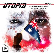 Cover-Bild zu Meisenberg, Marcus: Utopia 6 - Entscheidung in Down Under (Audio Download)