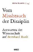 Cover-Bild zu Brumlik, Micha (Beitr.): Vom Missbrauch der Disziplin (eBook)