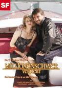 Cover-Bild zu Mike Eschmann (Reg.): Millionenschwer verliebt
