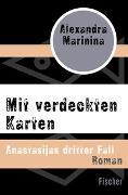 Cover-Bild zu Marinina, Alexandra: Mit verdeckten Karten