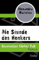 Cover-Bild zu Marinina, Alexandra: Die Stunde des Henkers (eBook)