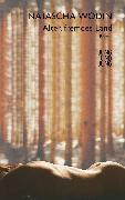 Cover-Bild zu Wodin, Natascha: Alter, fremdes Land (eBook)