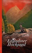 Cover-Bild zu Calonder, Gian Maria: Engadiner Hochjagd