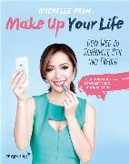 Cover-Bild zu Phan, Michelle: Make Up Your Life (eBook)