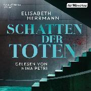 Cover-Bild zu Herrmann, Elisabeth: Schatten der Toten (Audio Download)