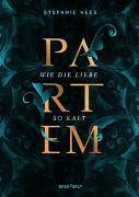 Cover-Bild zu Neeb, Stefanie: Partem. Wie die Liebe so kalt